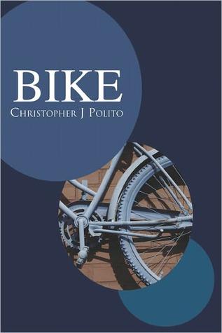 Bike  by  Christopher J Polito