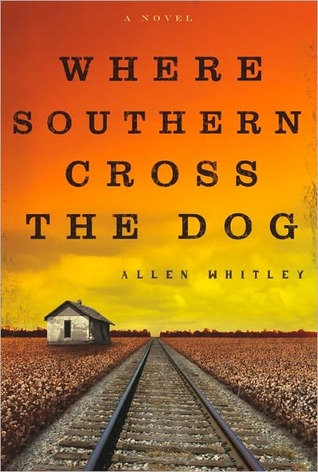 Where Southern Cross the Dog  by  Allen Whitley