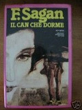 Il can che dorme  by  Françoise Sagan