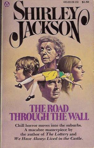 Road Through the Wall Shirley Jackson