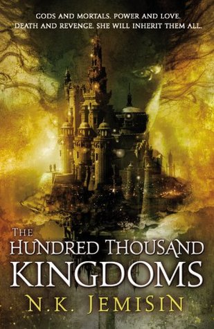 The Hundred Thousand Kingdoms (Inheritance #1)  by N.K. Jemisin  />