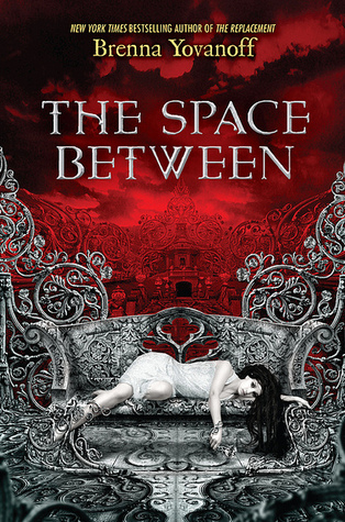 The Space Between by Brenna Yovanoff | Review