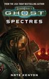 Starcraft: Spectres (Starcraft: Ghost Series #2)