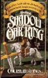 In the Shadow of the Oak King (Dragon's Heirs, #1)