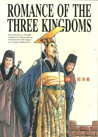 The Three Kingdoms Merge Into Jin (Romance of the Three Kingdoms, Volume 10)  by  Luo Guanzhong