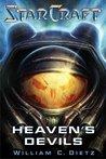 Heaven's Devils (StarCraft II, #1)