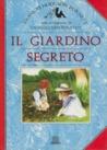 Il giardino segreto - [Frances Hodgson Burnett]