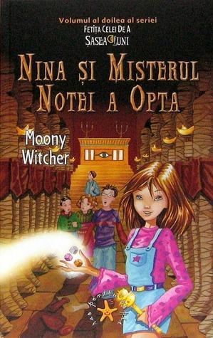 Nina si Misterul Notei a Opta (A sasea luna, #2)