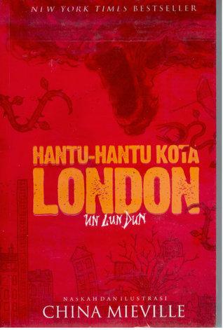 Hantu-hantu Kota London China Miéville
