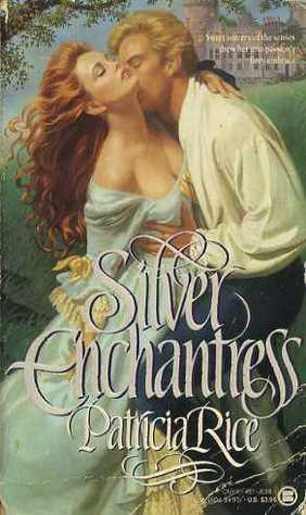 Silver Enchantress Patricia Rice