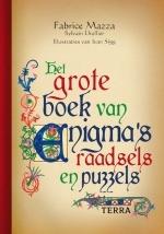 Het grote boek van enigmas, raadsels en puzzels  by  Fabrice Mazza