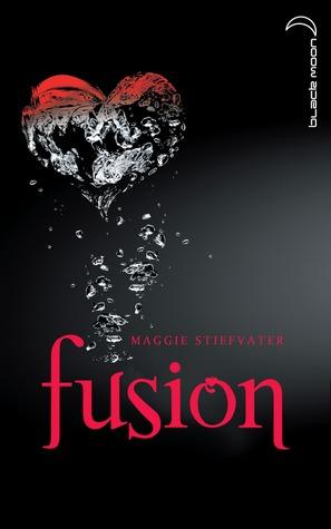 Fusion (Les loups de Mercy Falls, #3) Maggie Stiefvater