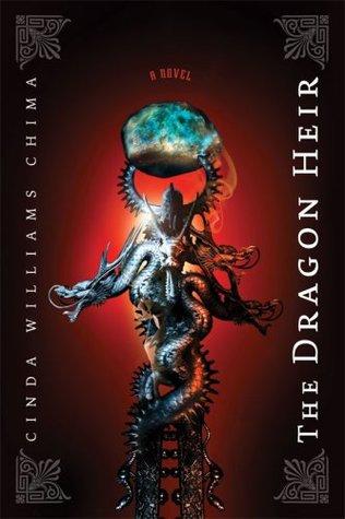 The Dragon Heir (The Heir Chronicles, #3)  - Cinda Williams Chima