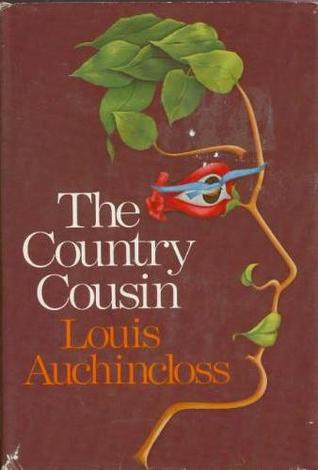 The Country Cousin  by  Louis Auchincloss