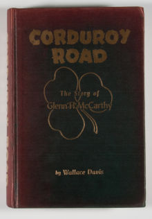 Corduroy Road: The Story of Glenn H. McCarthy  by  Wallace Davis