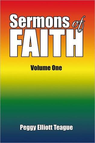 Sermons of FAITH Peggy Elliott Teague
