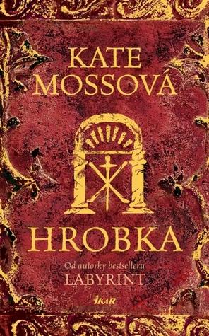Hrobka (Languedoc, #2)  by  Kate Mosse