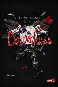 Dornenkuss (Splitterherz, #3)