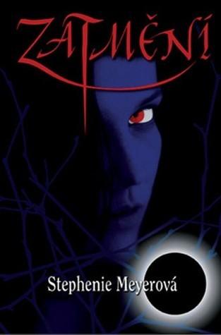 Zatmění (Twilight, #3)