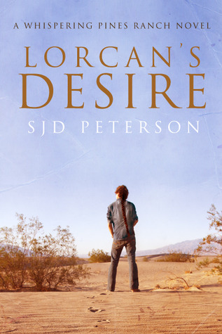 Lorcan's Desire (2011) by S.J.D. Peterson