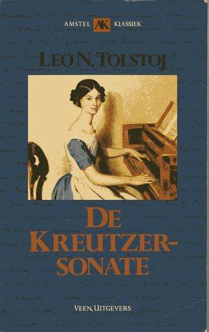 De Kreutzersonate  by  Leo Tolstoy