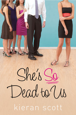 She's So Dead To Us (He's So/She's So #1) by Kieran Scott | Review