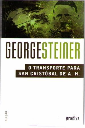 O Transporte para San Cristóbal de A.H. George Steiner
