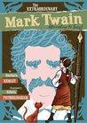The Extraordinary Mark Twain (According To Susy)