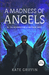 A Madness of Angels (Matthew Swift, #1) by Kate Griffin
