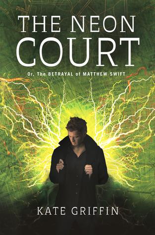 The Neon Court (Matthew Swift, #3)