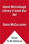David McCullough Library: 1776/Brave Companions/The Great Bridge/John Adams/The Johnstown Flood/Mornings on Horseback/Path Between the Seas/Truman/The Course of Human Events