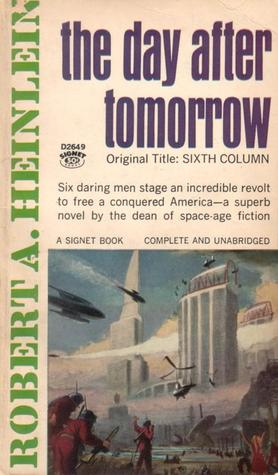 Day after Tomorrow  by  Robert A. Heinlein