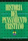 Historia del Pensamiento Cristiano: Tomos 1, 2 y 3: 3 Volumes in 1