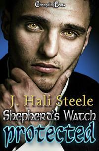 Protected  (Shepherds Watch, #3) J. Hali Steele