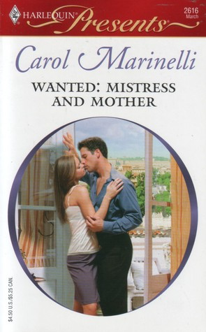 Book Review: Carol Marinelli's Wanted: Mistress and Mother