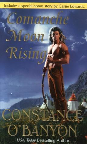 Comanche Moon Rising Constance O'Banyon