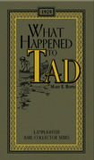 What Happened to Tad  by  Mary E. Ropes
