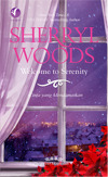 Cinta Yang Mendamaikan (Welcome To Serenity) - Sweet Magnolias Series Book 4 (2011)