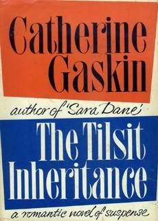 The Tilsit Inheritance  by  Catherine Gaskin