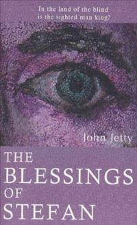 The Blessings of Stefan  by  John Jetty