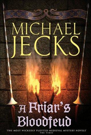 A Friar's Bloodfeud (Knights Templar #20)  - Michael Jecks