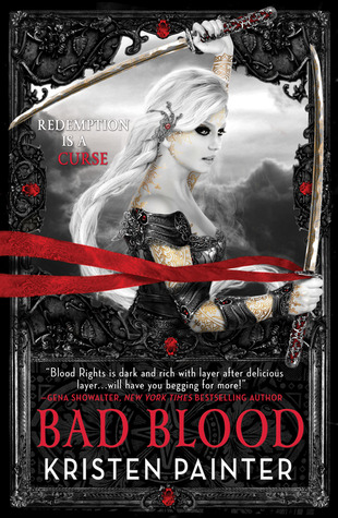 Book Review: Kristen Painter's Bad Blood