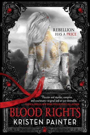 Book Review: Kristen Painter's Blood Rights
