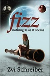 Fizz: Nothing is as it Seems