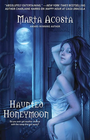 Haunted Honeymoon (Casa Dracula, #4)