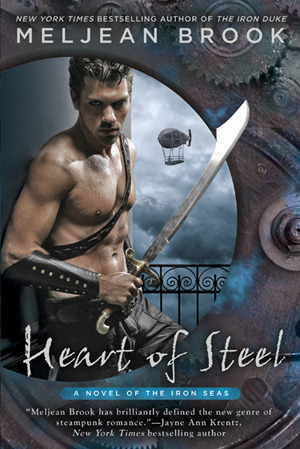 Heart of Steel (Iron Seas, #2)