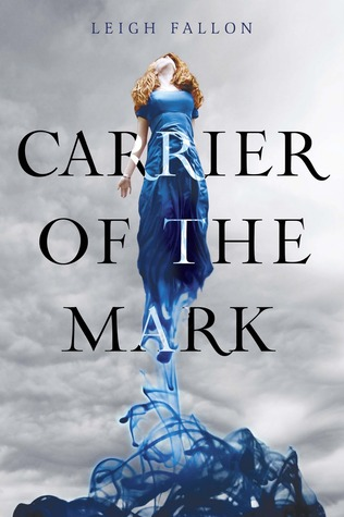 Carrier of the Mark by Leigh Fallon book cover