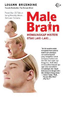 Male Brain (Mengungkap Misteri Otak Laki-Laki) (2010) by Louann Brizendine