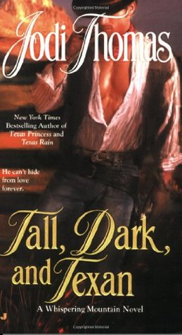 Tall Dark and Texan Jodi Thomas