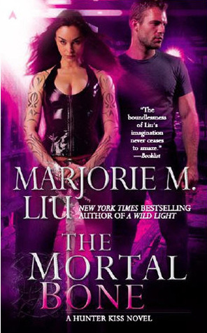Book Review: Marjorie M. Liu's Mortal Bone